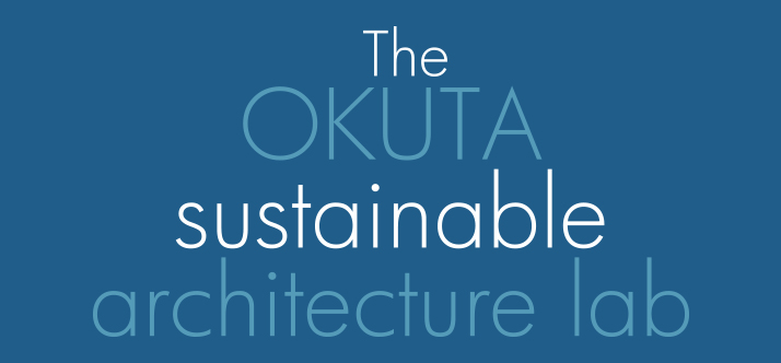 The OKUTA sustainable architecture lab